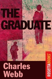 The Graduate ebook by Charles Webb