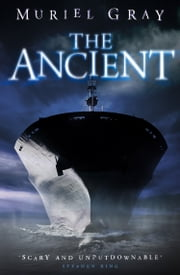 The Ancient ebook by Muriel Gray