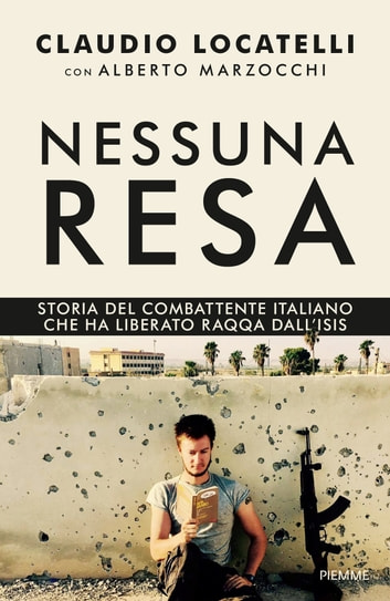 Nessuna resa eBook by Claudio Locatelli