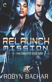 Relaunch Mission ebook by Robyn Bachar