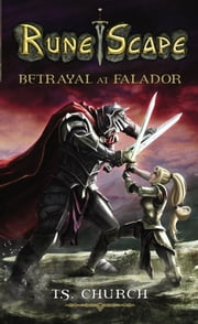 Runescape: Betrayal at Falador ebook by T. S. Church