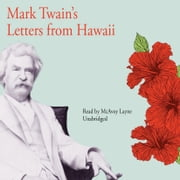 Mark Twain's Letters from Hawaii audiobook by Mark Twain