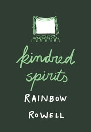Kindred Spirits ebook by Rainbow Rowell