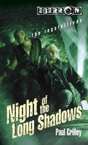 Night of Long Shadows - The Inquisitives ebook by Paul Crilley