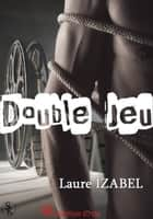 Double jeu ebook by Laure Izabel