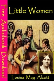 Little Women - [ Free Audiobooks Download ] ebook by Louisa May Alcott