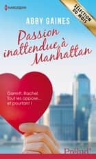 Passion inattendue à Manhattan ebook by Abby Gaines