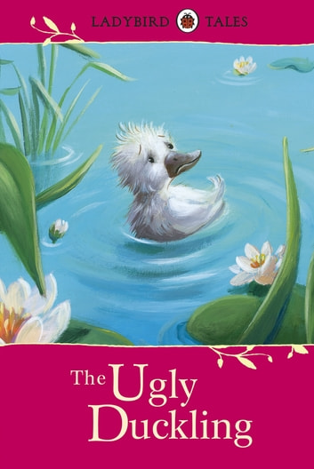 Ladybird Tales: The Ugly Duckling ebook by Penguin Books Ltd