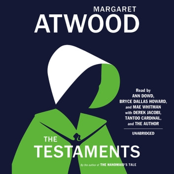 The Testaments - The Sequel to The Handmaid's Tale オーディオブック by Margaret Atwood