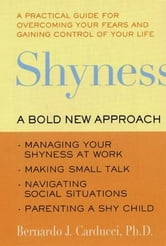 Shyness - Understanding, Hope, and Healing ebook by Susan Golant,Bernardo J. Carducci, PhD