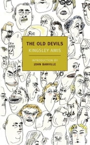 The Old Devils ebook by Kingsley Amis,John Banville