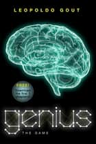 Genius: The Game - Free Chapter Sampler ebook by Leopoldo Gout