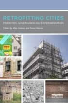 Retrofitting Cities ebook by Mike Hodson,Simon Marvin