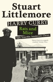 Harry Curry: Rats and Mice ebook by Stuart Littlemore