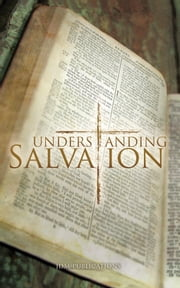 Understanding Salvation ebook by Duplantis, Jesse