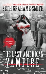 The Last American Vampire ebook by Seth Grahame-Smith