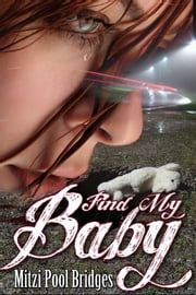 Find My Baby ebook by Mitzi Pool Bridges