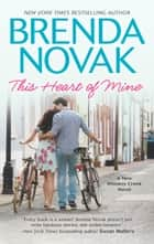 This Heart of Mine ebook by Brenda Novak