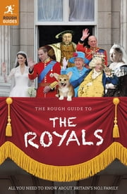 The Rough Guide to the Royals ebook by James McConnachie