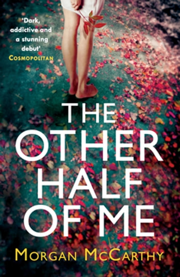 The Other Half of Me ebook by Morgan Mccarthy