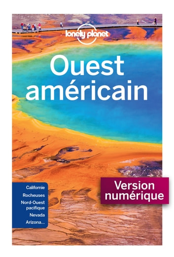 Ouest américain 9ed ebook by LONELY PLANET FR