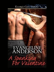 A Spanking for Valentine ebook by Evangeline Anderson
