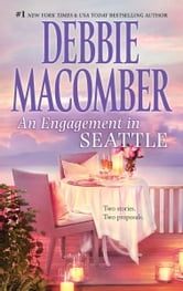 An Engagement in Seattle: Groom Wanted\Bride Wanted - Groom Wanted\Bride Wanted ebook by Debbie Macomber