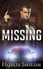 Missing - shifters and partners, #26 ebook by Hollis Shiloh