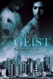 Dark Geist ebook by Amanda Steiger