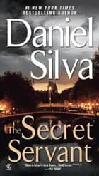 The Secret Servant ebook by Daniel Silva
