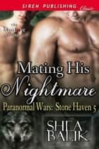 Mating His Nightmare ebook by Shea Balik