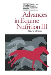Advances in Equine Nutrition III ebook by Pagan, J. D.