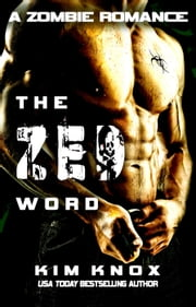 The Zed Word ebook by Kim Knox