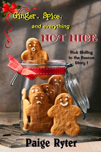 Ginger, Spice, and Everything Not Nice ebook by Paige Ryter