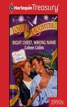 RIGHT CHEST, WRONG NAME ebook by Colleen Collins