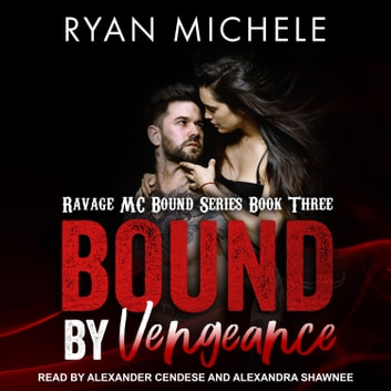 Bound by Vengeance audiobook by Ryan Michele