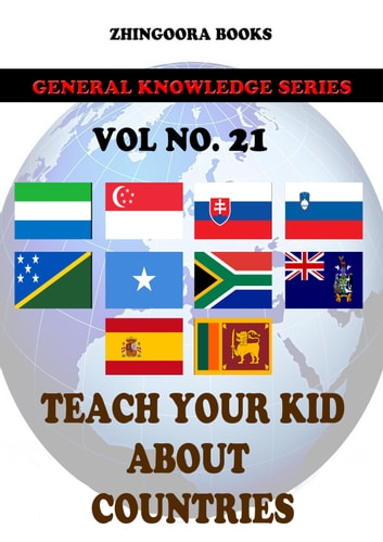 Teach Your Kids About Countries-vol 21 ebook by Zhingoora Books