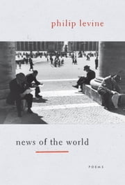 News of the World ebook by Philip Levine