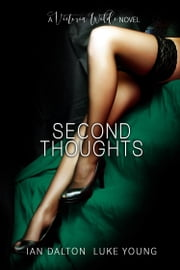 Second Thoughts (Victoria Wilde #4) ebook by Ian Dalton,Luke Young
