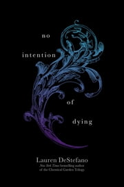No Intention of Dying ebook by Lauren DeStefano