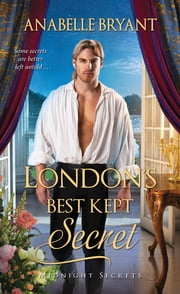London's Best Kept Secret ebook by Anabelle Bryant