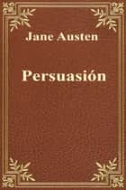 Persuasión eBook by Jane Austen