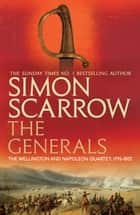 The Generals - (Revolution 2) ebook by Simon Scarrow