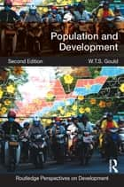 Population and Development ebook by W.T.S. Gould
