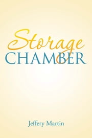 Storage Chamber ebook by Jeffery Martin