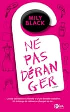 Ne pas déranger eBook by Mily Black