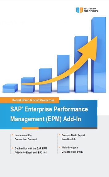 SAP Enterprise Performance Management (EPM) Add-In ebook by Scott Cairncross,Kermit Bravo