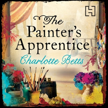 The Painter's Apprentice audiobook by Charlotte Betts