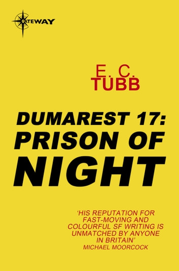 Prison of Night - The Dumarest Saga Book 17 ebook by E.C. Tubb
