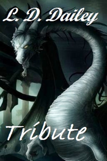 Tribute ebook by L. D. Dailey